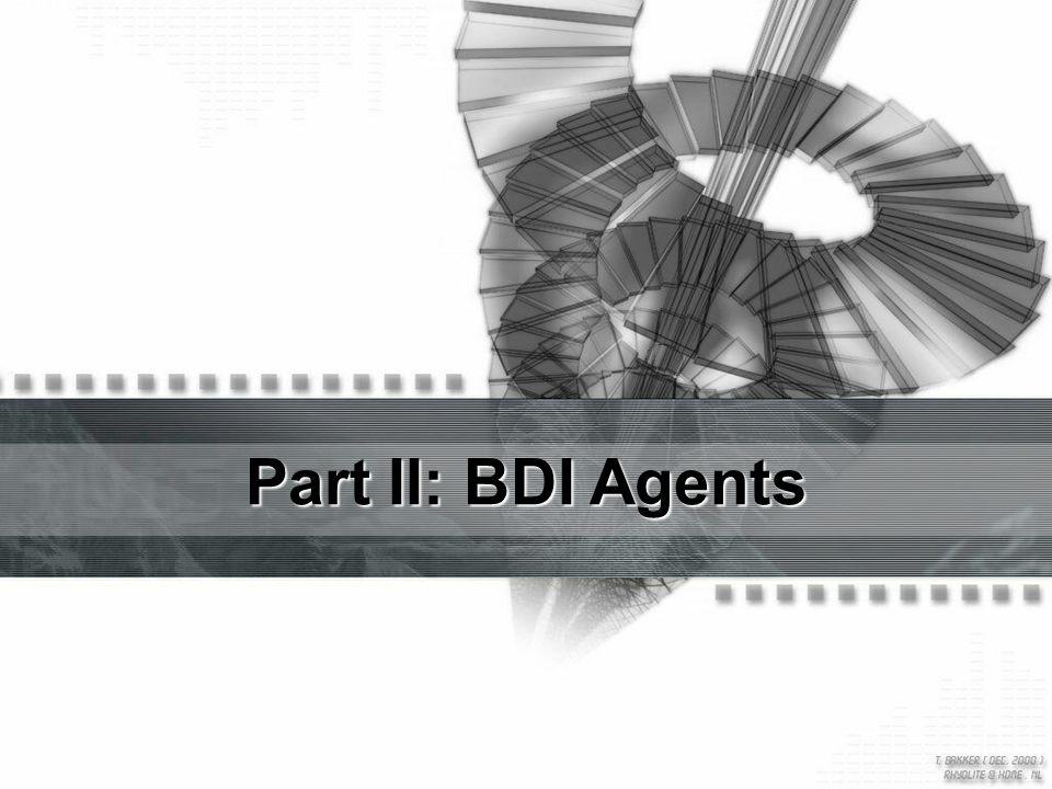 Part II: BDI Agents