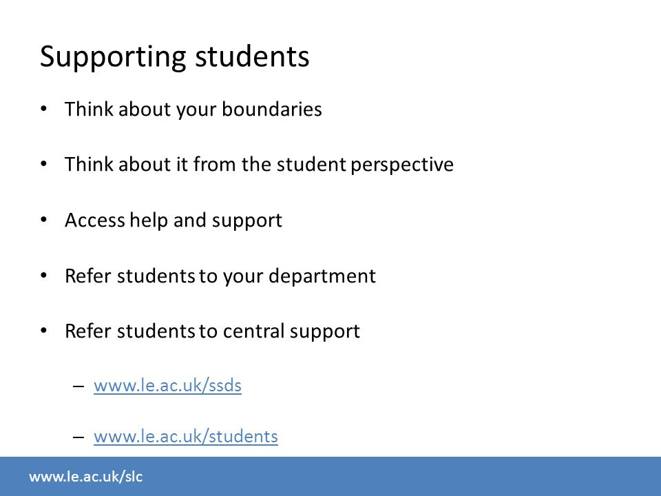 www.le.ac.uk/slc Course overview Reflecting on your experience How students learn The role of the demonstrator Asking questions Supporting students