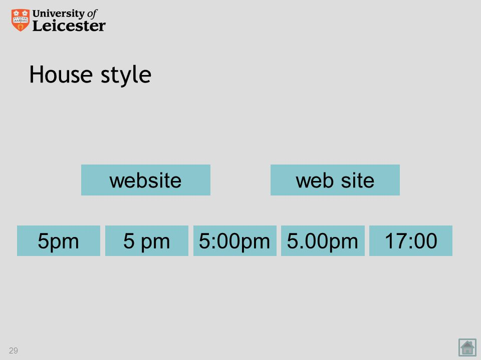 House style website 5pm17:005:00pm5.00pm5 pm 29