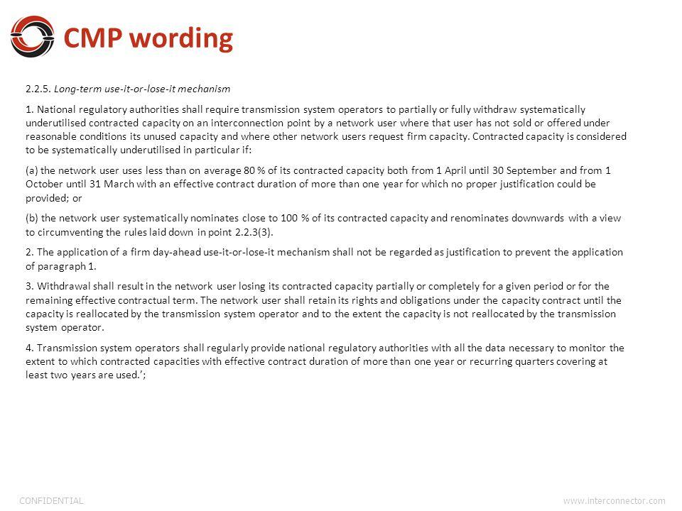 CONFIDENTIAL www.interconnector.com CMP wording 2.2.5.