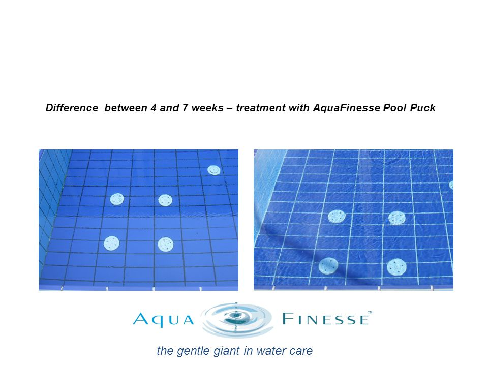 Difference between 4 and 7 weeks – treatment with AquaFinesse Pool Puck the gentle giant in water care