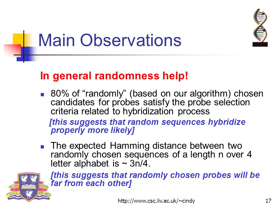 http://www.csc.liv.ac.uk/~cindy17 Main Observations In general randomness help.