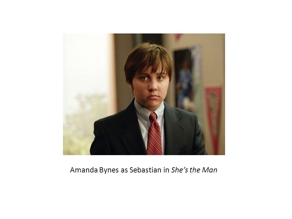 Amanda Bynes as Sebastian in She's the Man