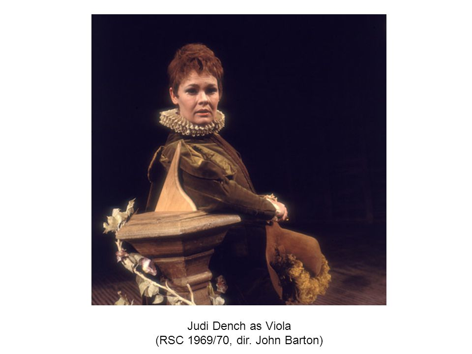 Judi Dench as Viola (RSC 1969/70, dir. John Barton)