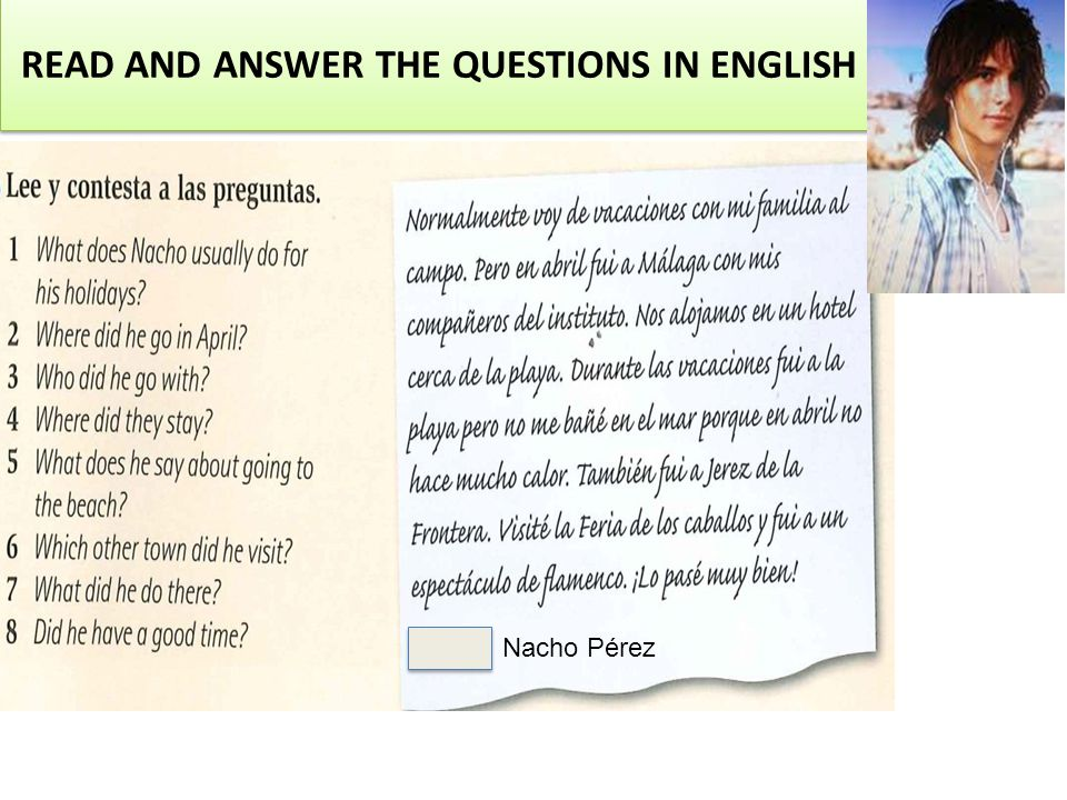 READ AND ANSWER THE QUESTIONS IN ENGLISH Nacho Pérez