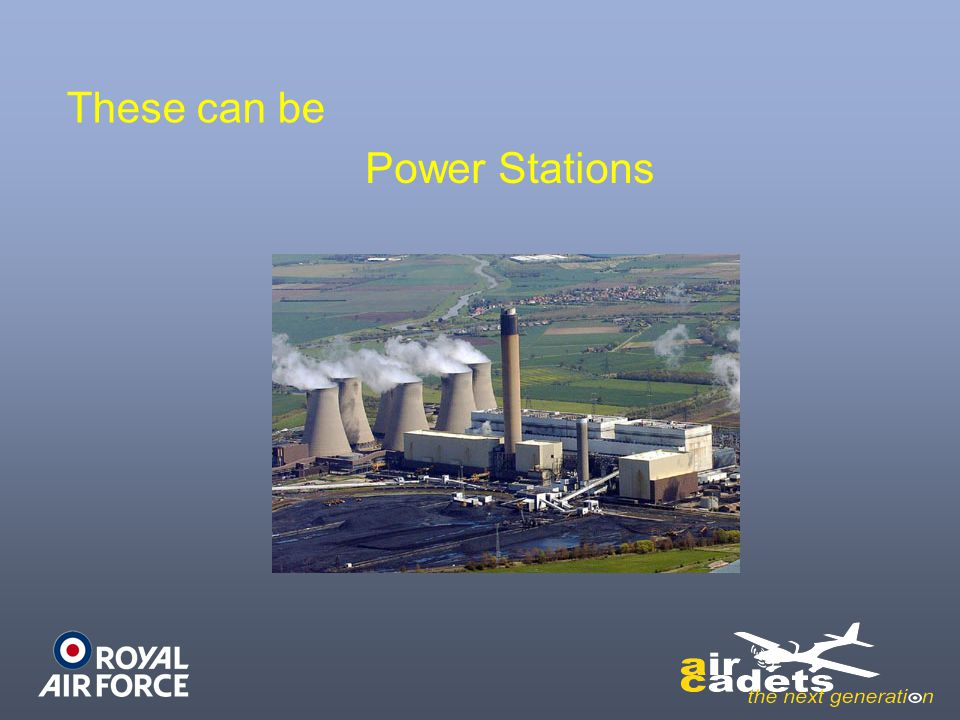These can be Power Stations
