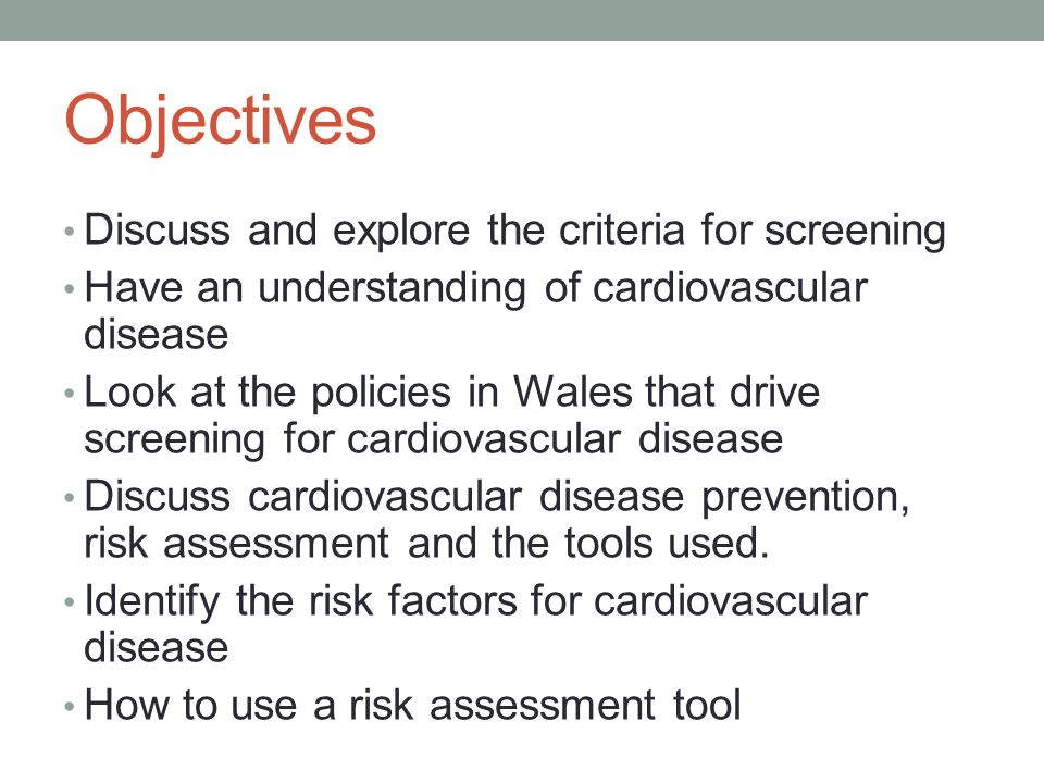 The NSF for CHD Everyone who may be at risk of developing CVD is to be offered a risk assessment.