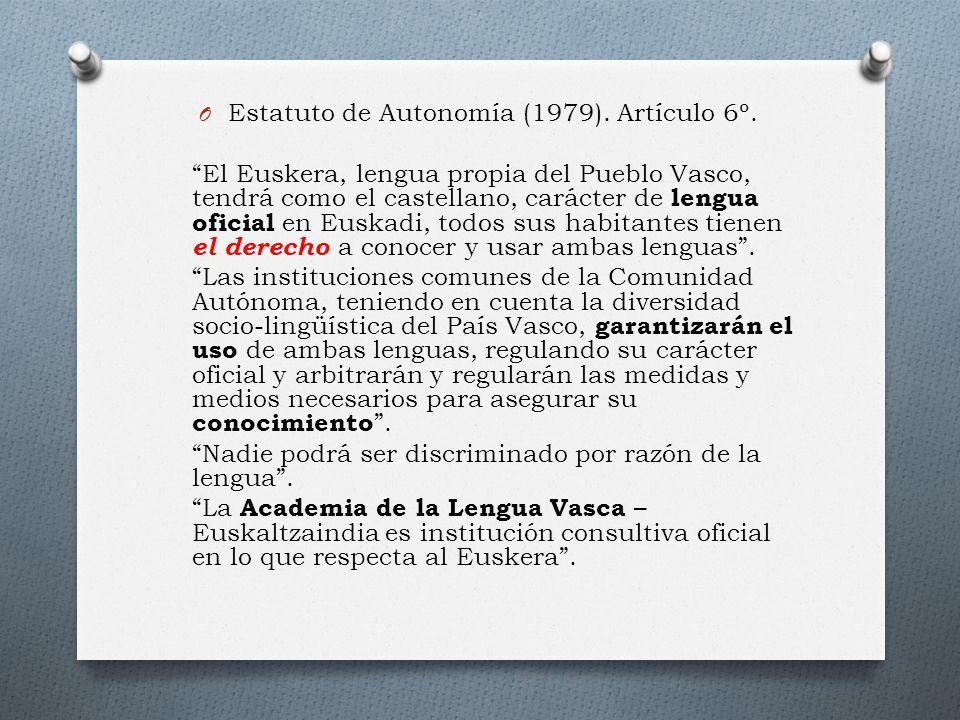 O Estatuto de Autonomía (1979). Artículo 6º.