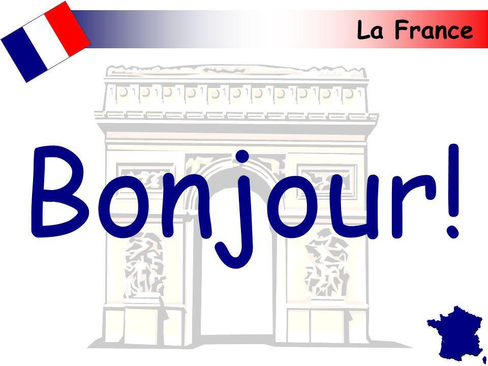 La France Bonjour!