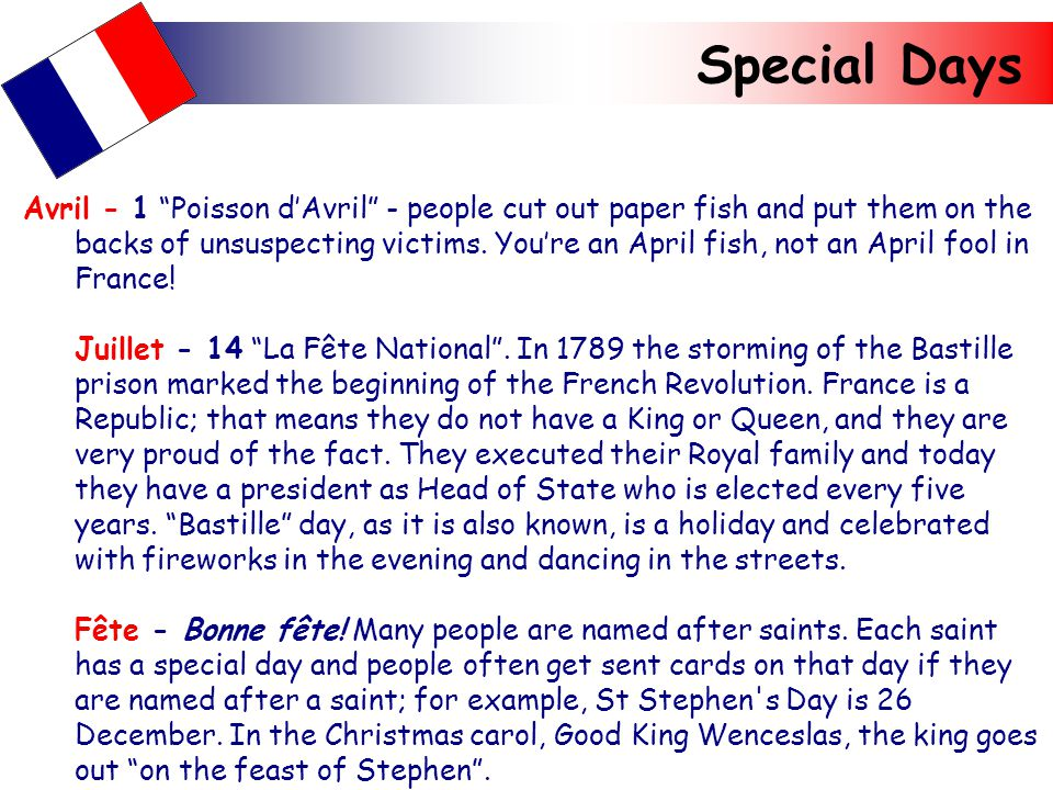 Special Days Avril - 1 Poisson d'Avril - people cut out paper fish and put them on the backs of unsuspecting victims.