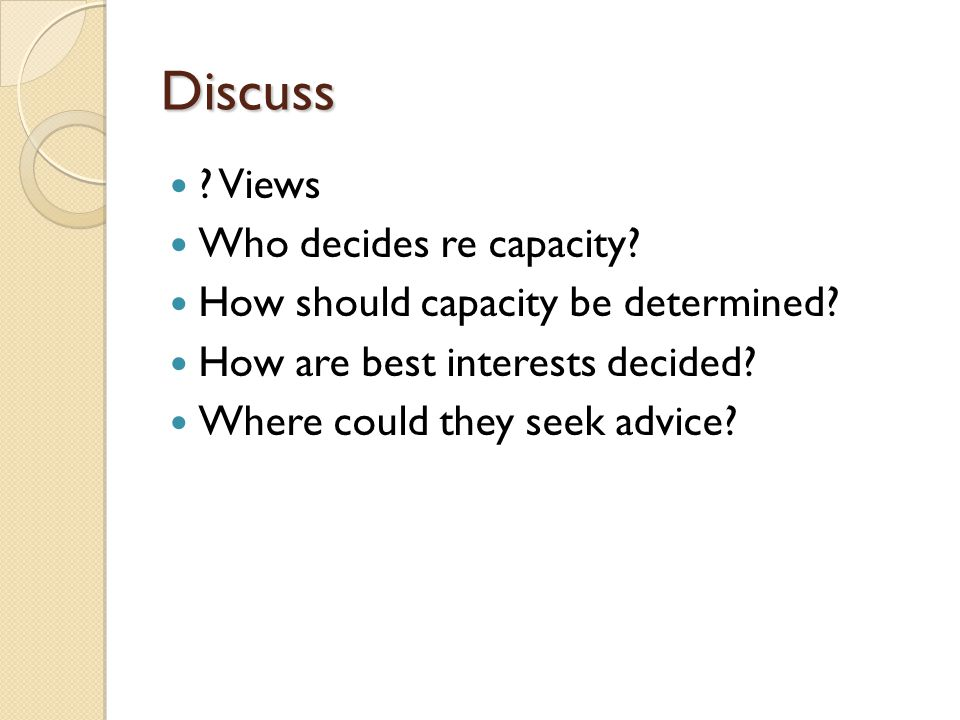 Legal advice Difficult / potentially problematic cases Seek advice from ◦ MPS / MDU ◦ Trust legal advisors