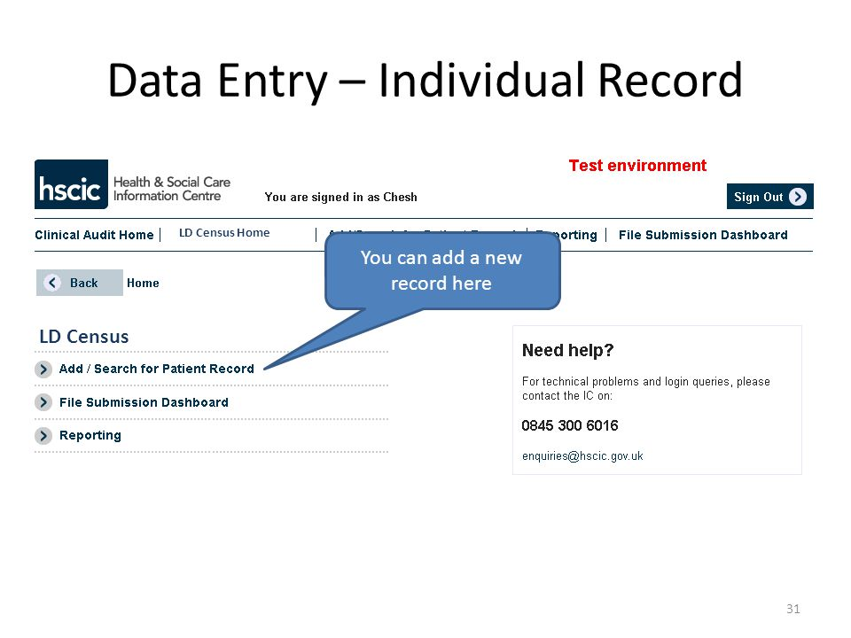 Data Entry – Individual Record You can add a new record here 31 LD Census LD Census Home