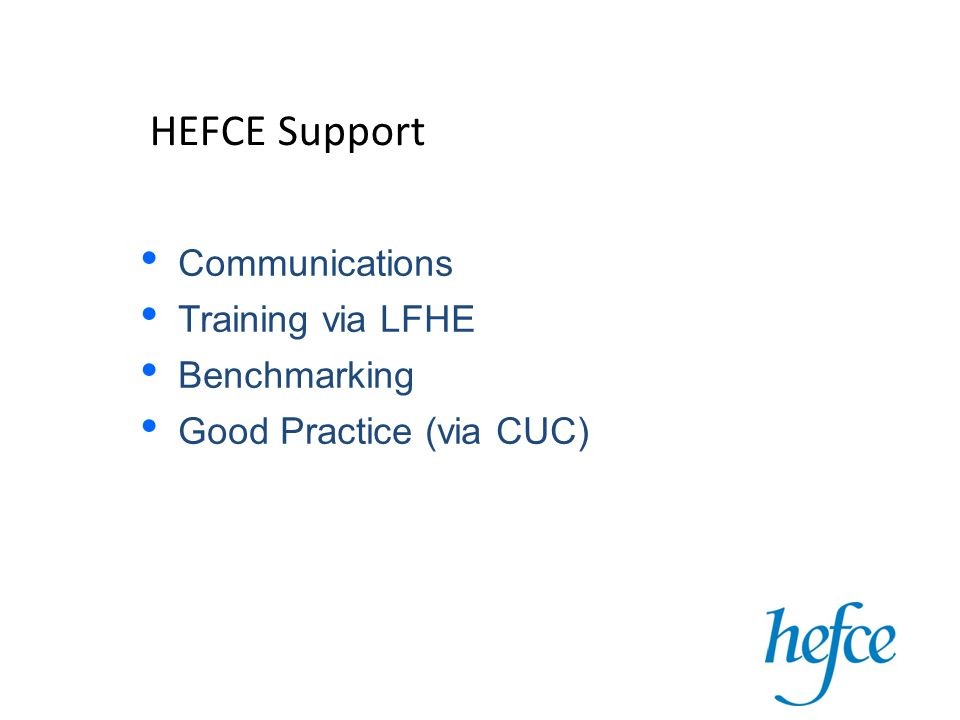 HEFCE Support Communications Training via LFHE Benchmarking Good Practice (via CUC)