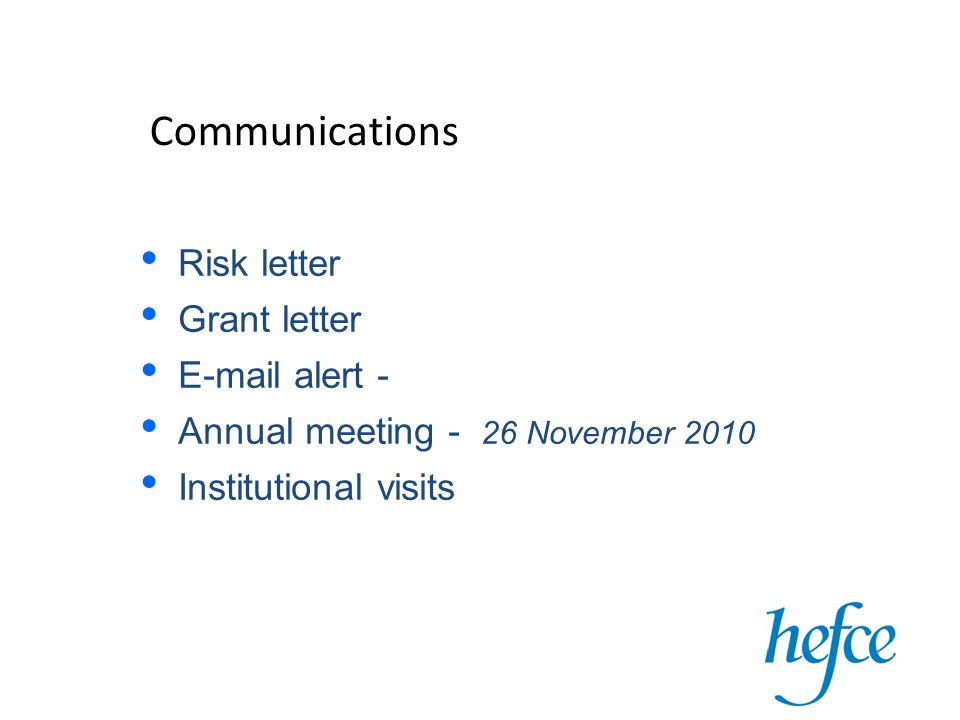 Communications Risk letter Grant letter  alert - Annual meeting - 26 November 2010 Institutional visits