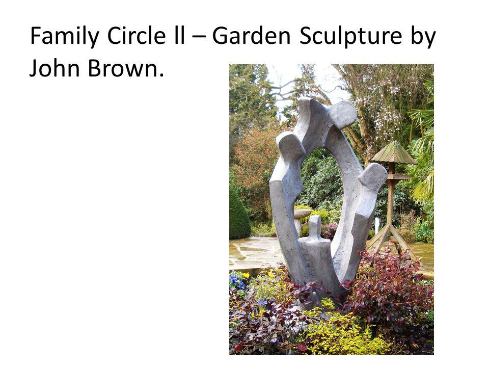Family Circle ll – Garden Sculpture by John Brown.