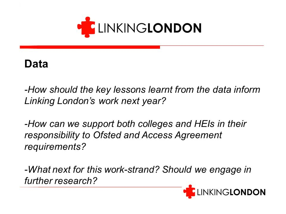 Data -How should the key lessons learnt from the data inform Linking London's work next year.