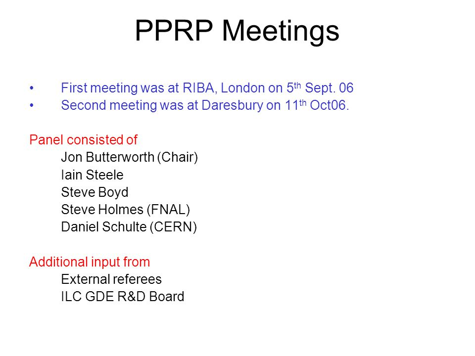 PPRP Meetings First meeting was at RIBA, London on 5 th Sept.
