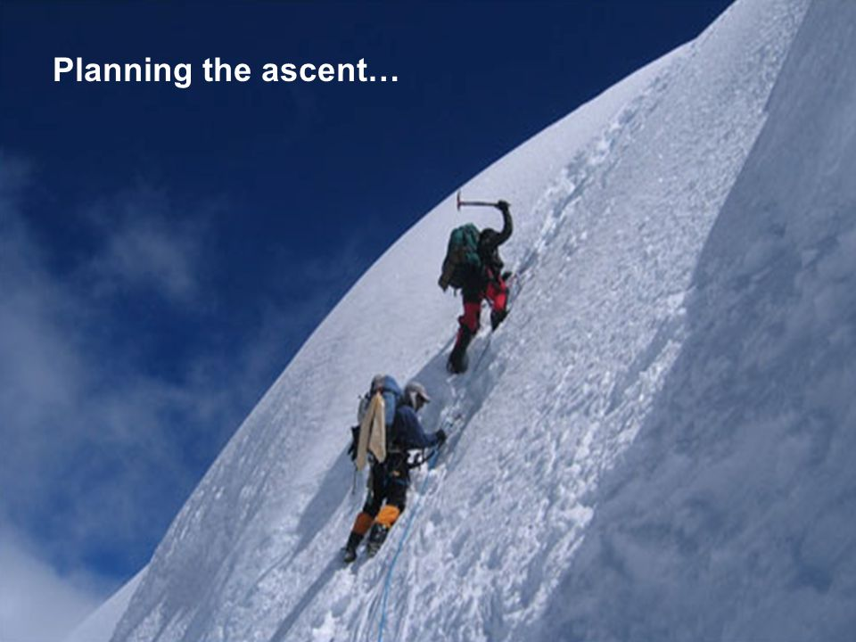 8 Planning the ascent…