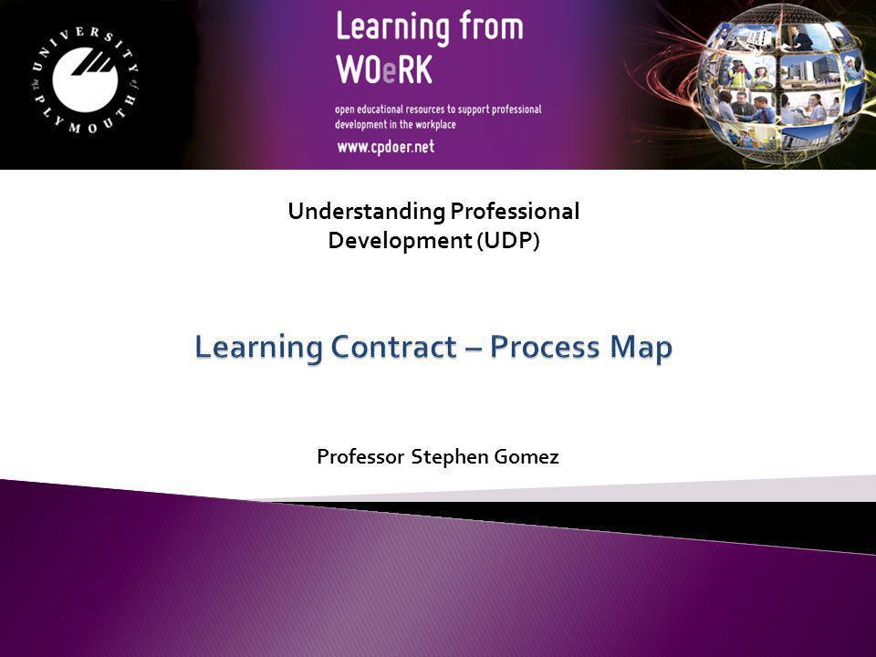 Professor Stephen Gomez Understanding Professional Development (UDP)