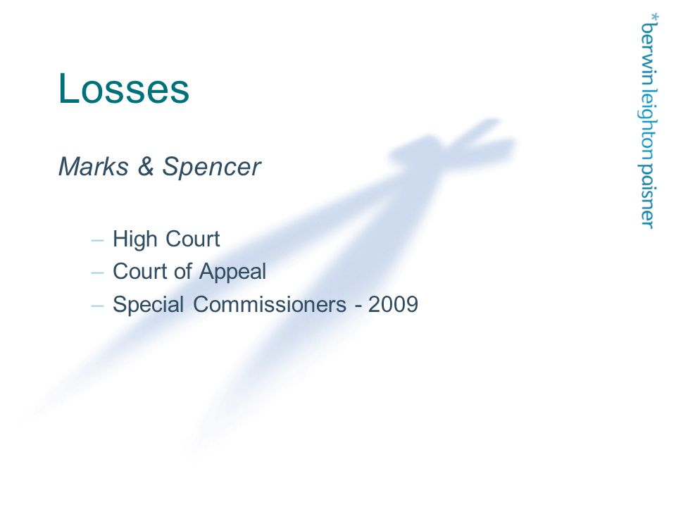 Losses Marks & Spencer –High Court –Court of Appeal –Special Commissioners