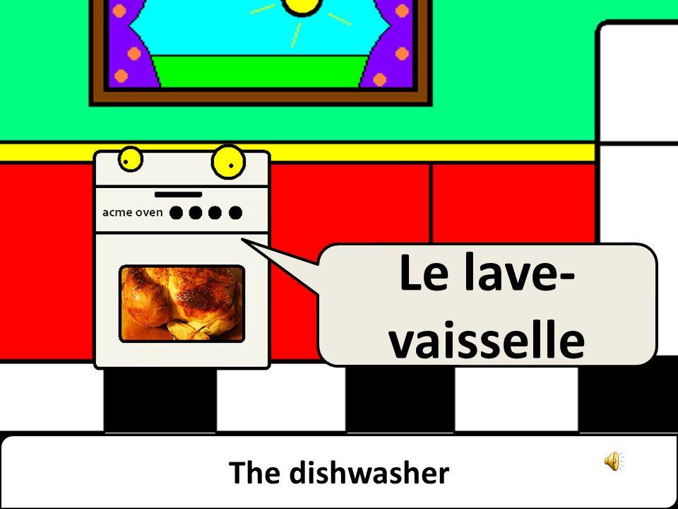 The dishwasher Le lave- vaisselle