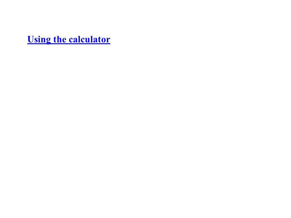 Using the calculator