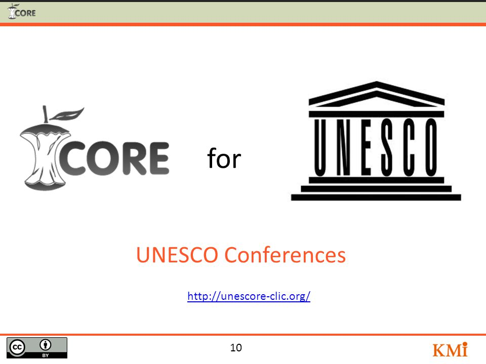 10 UNESCO Conferences http://unescore-clic.org/ for