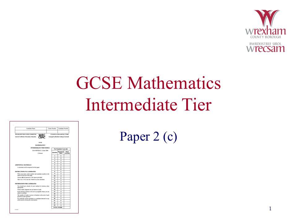 1 GCSE Mathematics Intermediate Tier Paper 2 (c)