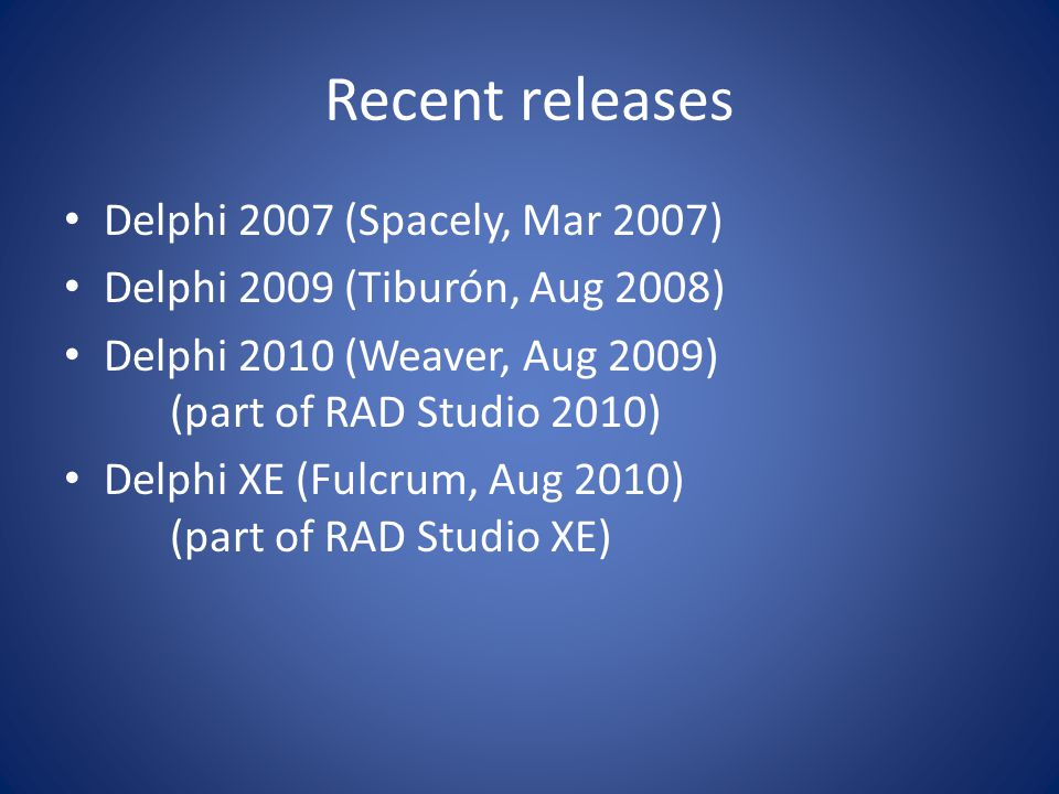 Delphi 2010 features Major RTTI overhaul – Rtti unit Custom attribute support IoUtils unit – TDirectory, TPath & TFile classes, much like equivalents in.NET Named thread support TThread's Suspend & Resume are deprecated Client side SOAP 1.2 support DataSnap HTTP transport support DataSnap callback and async method execution support
