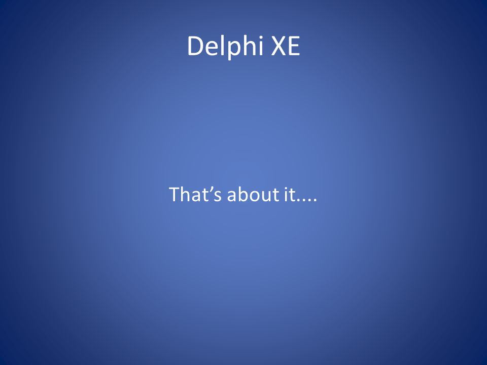 Delphi 2010 focus Windows 7 Touch support DataSnap improvements