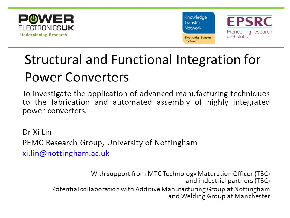 Structural and Functional Integration for Power Converters To investigate the application of advanced manufacturing techniques to the fabrication and