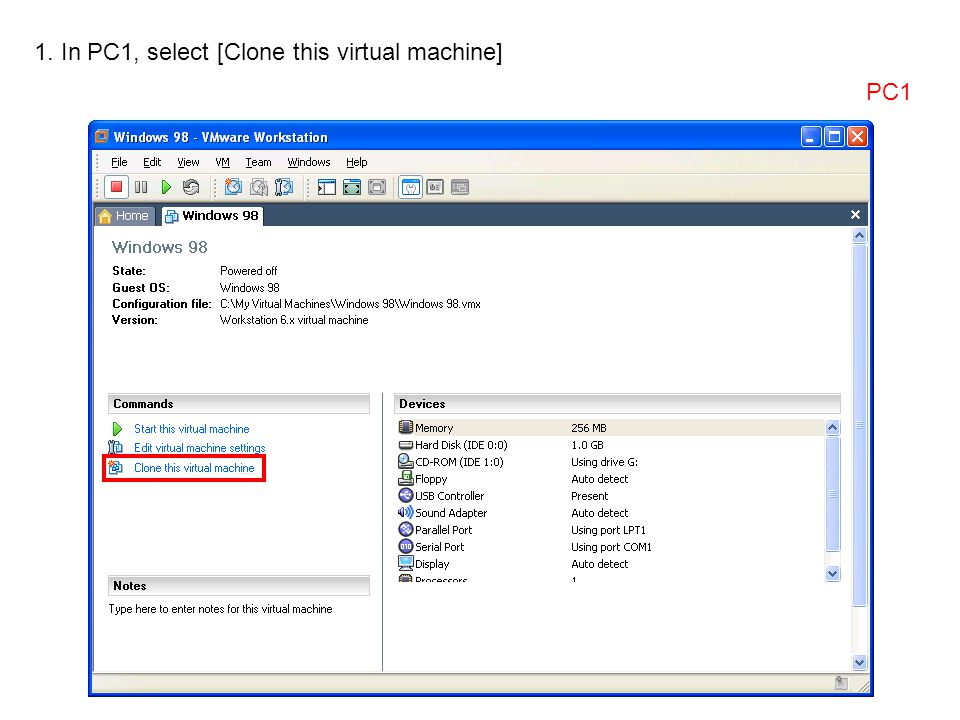 1. In PC1, select [Clone this virtual machine] PC1