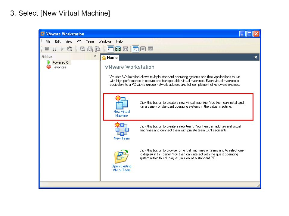 3. Select [New Virtual Machine]
