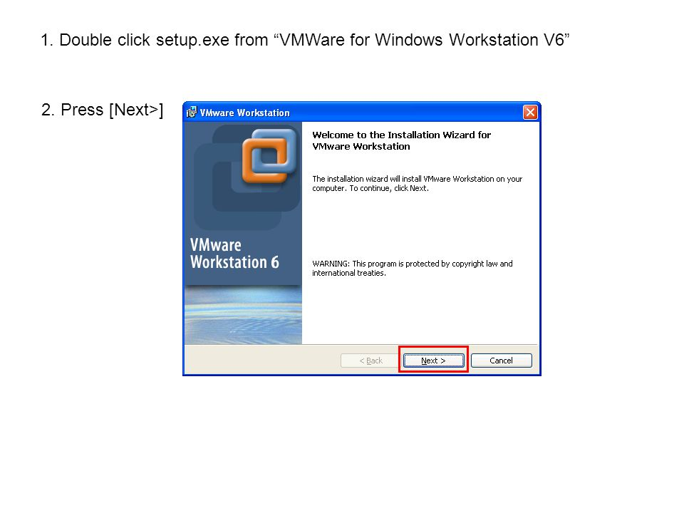 PC2 7.Install VMWare Workstation in PC2 (please refer to slide3 ~ slide11).