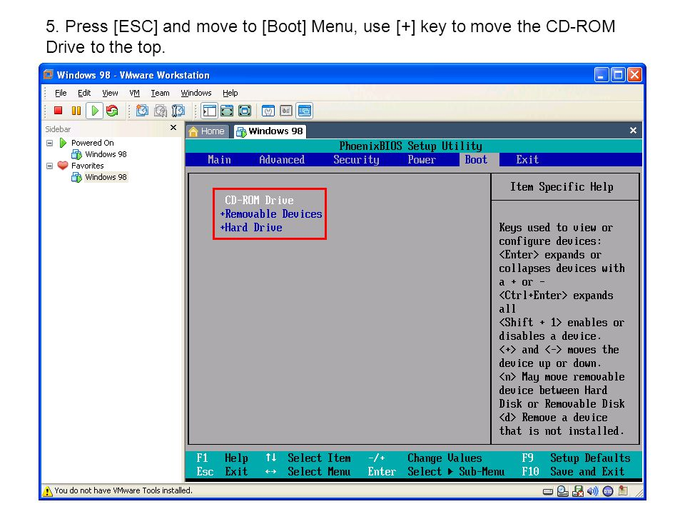 5. Press [ESC] and move to [Boot] Menu, use [+] key to move the CD-ROM Drive to the top.