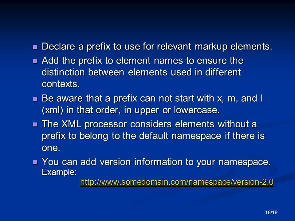 18/19 Declare a prefix to use for relevant markup elements.