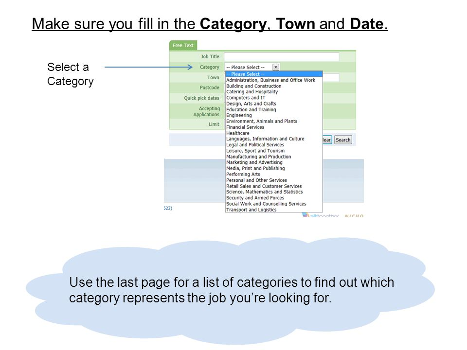 Select a Category Use the last page for a list of categories to find out which category represents the job you're looking for.