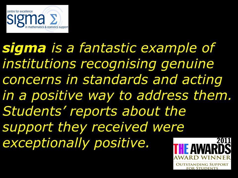 sigma is a fantastic example of institutions recognising genuine concerns in standards and acting in a positive way to address them.