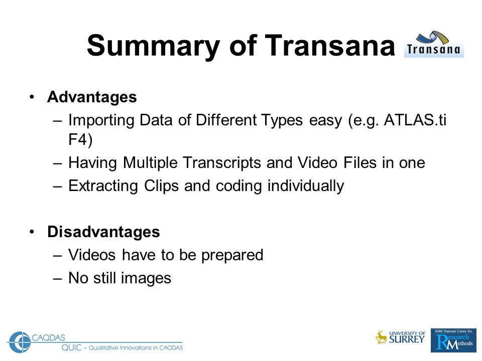 Summary of Transana Advantages –Importing Data of Different Types easy (e.g.