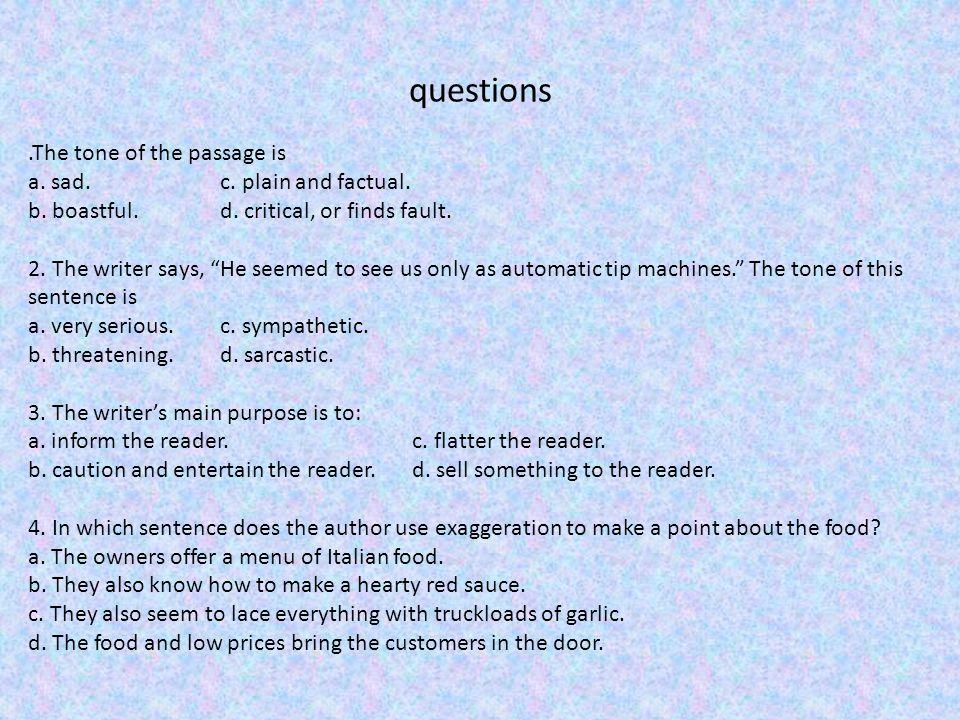 Task: identify the tone in each sentence a.sympathetic c.