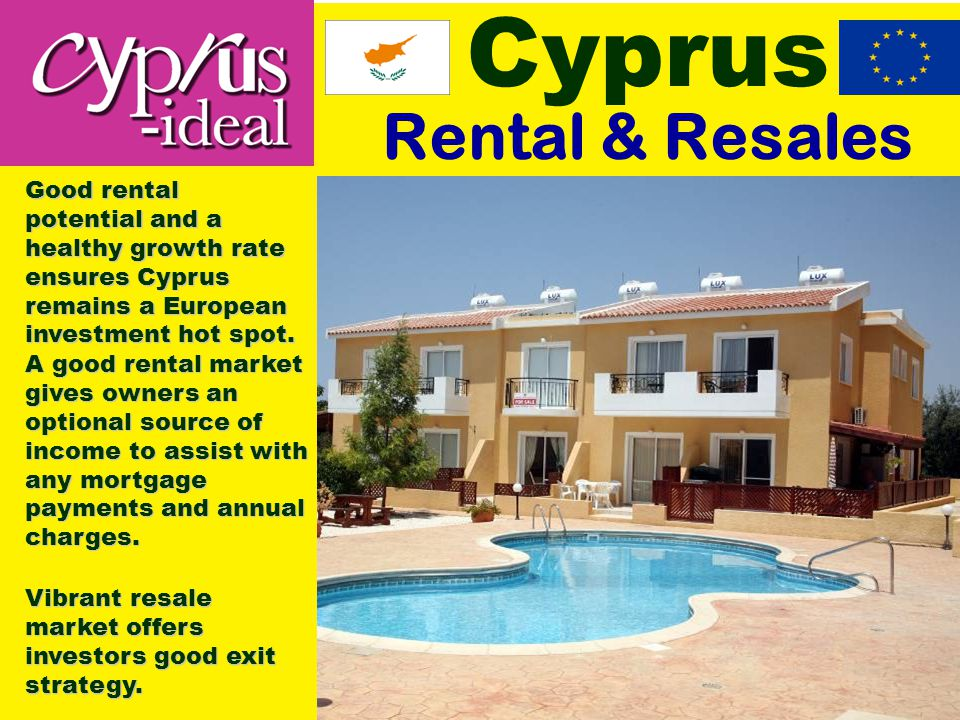 Cyprus Rental & Resales Vibrant resale market offers investors good exit strategy.