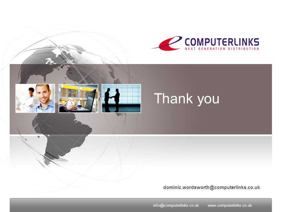 info@computerlinks.co.ukwww.computyerlinks.co.ukinfo@computerlinks.co.ukwww.computerlinks.co.uk Thank you dominic.wordsworth@computerlinks.co.uk