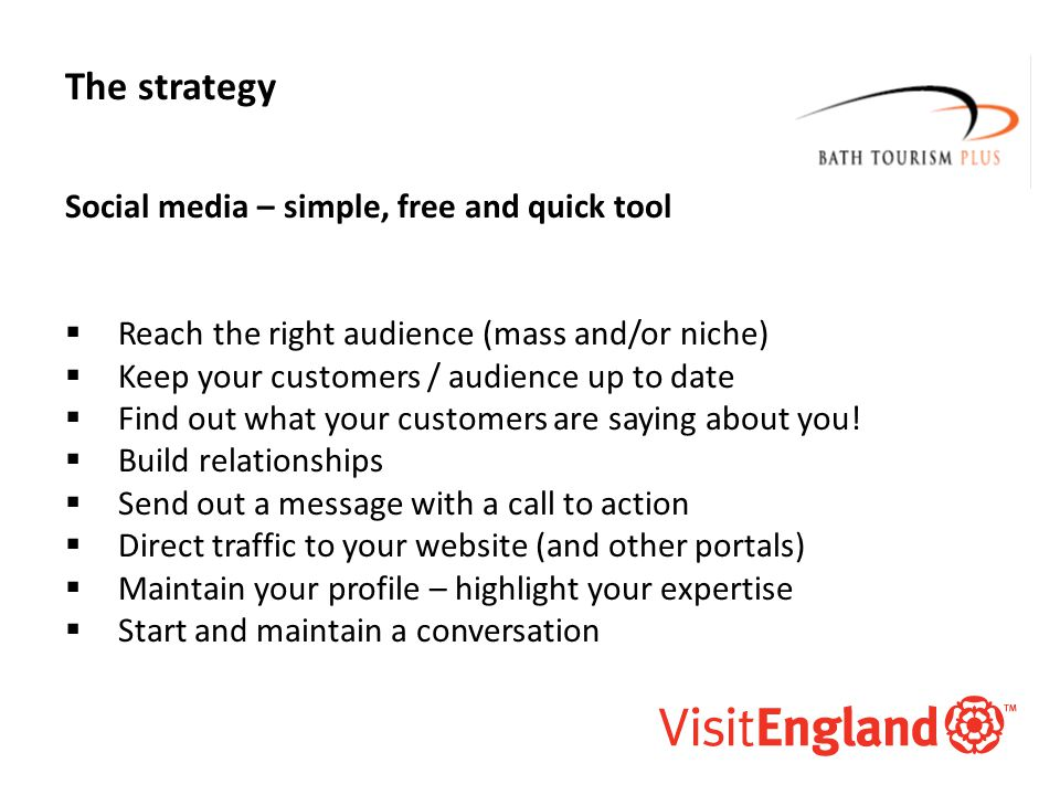 McAllister and Co The strategy Social media – simple, free and quick tool  Reach the right audience (mass and/or niche)  Keep your customers / audience up to date  Find out what your customers are saying about you.