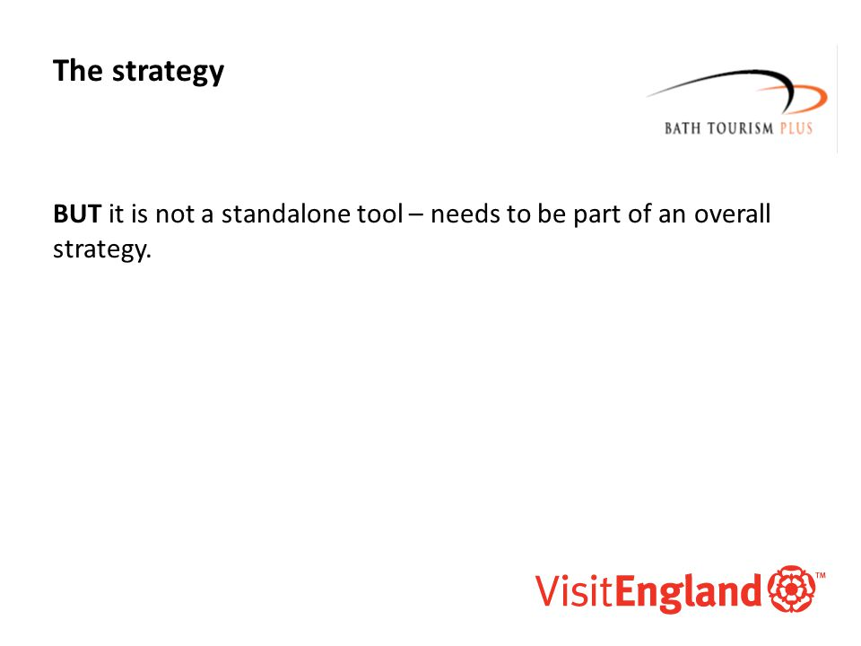 McAllister and Co The strategy BUT it is not a standalone tool – needs to be part of an overall strategy.