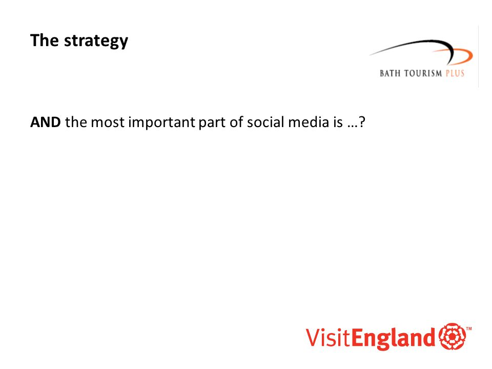 McAllister and Co The strategy AND the most important part of social media is …?