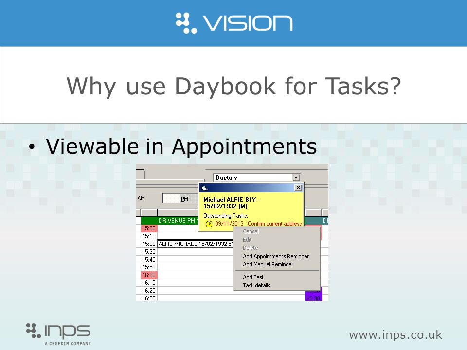 www.inps.co.uk Why use Daybook for Tasks? Auto Read code on completed task