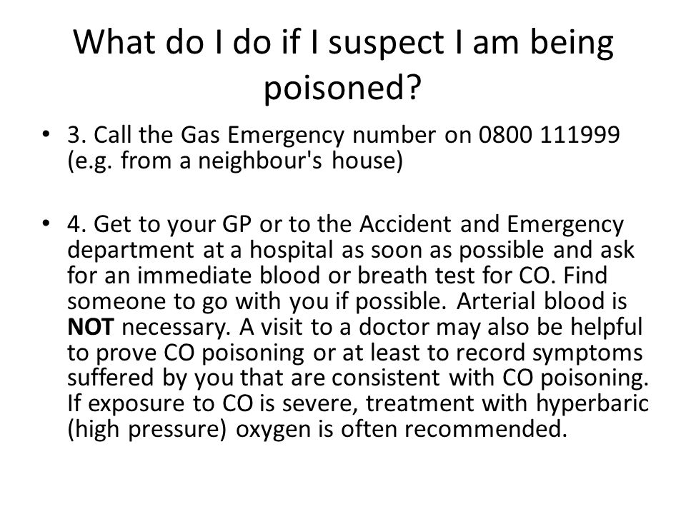 What do I do if I suspect I am being poisoned. 3.