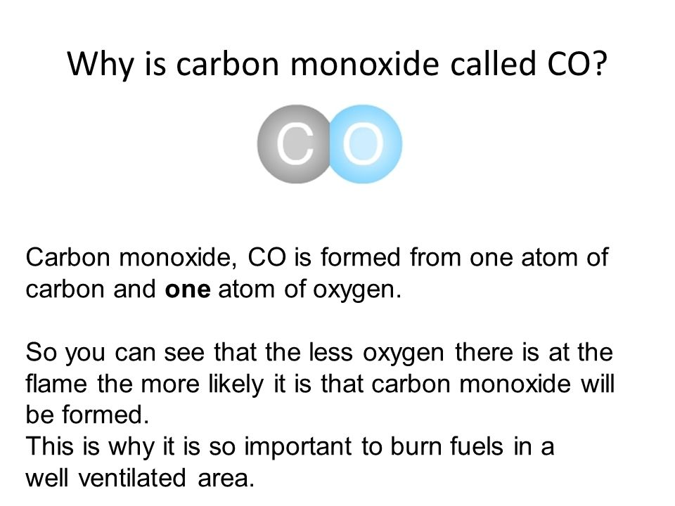 Why is carbon monoxide called CO.