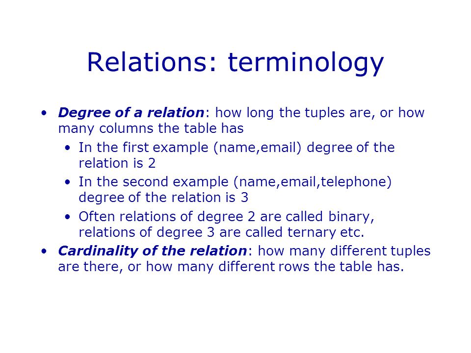 Selection Let R be a relation with n columns and  is a property of tuples.