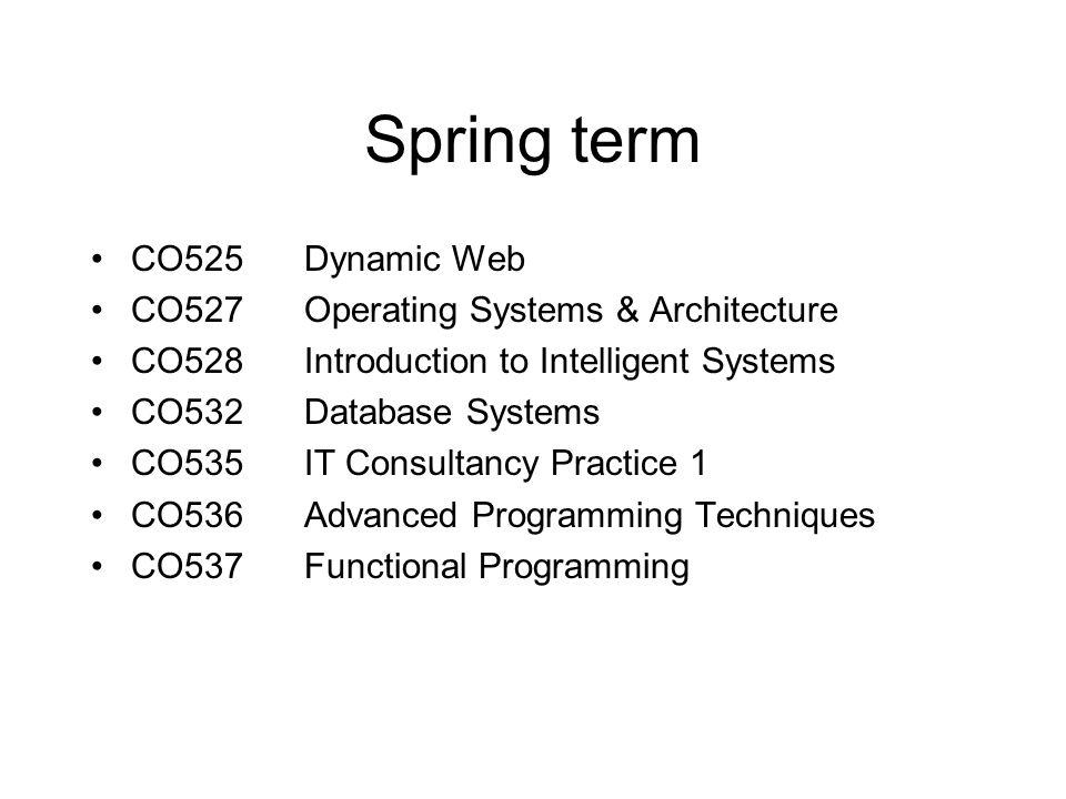 CO532 Database Systems  CS  CS(AI)  CS(Con)  CS(Bus)  CSMS  CoBA Spring